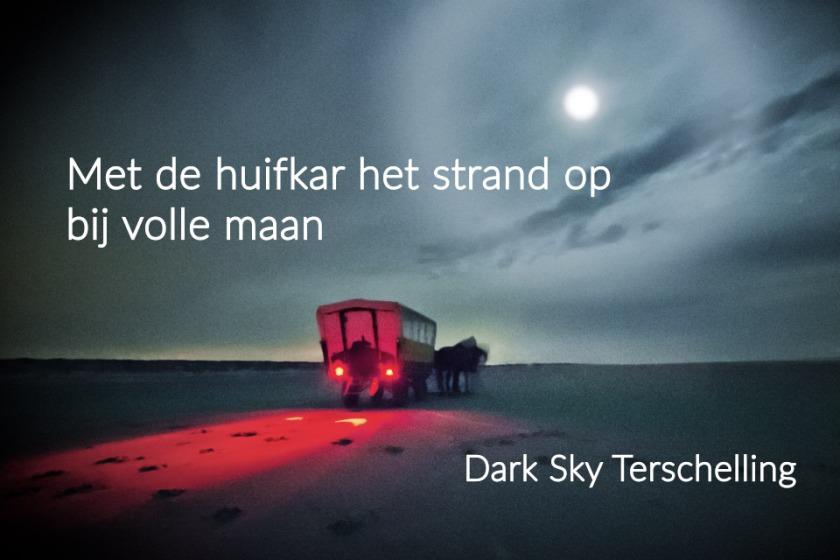 DarkSkyTerschelling: met de huifkar het strand op bij volle maan