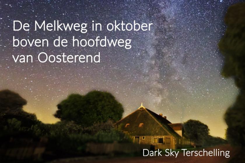DarkSkyTerschelling_De Melkweg in oktober boven de hoofdweg van Oosterend