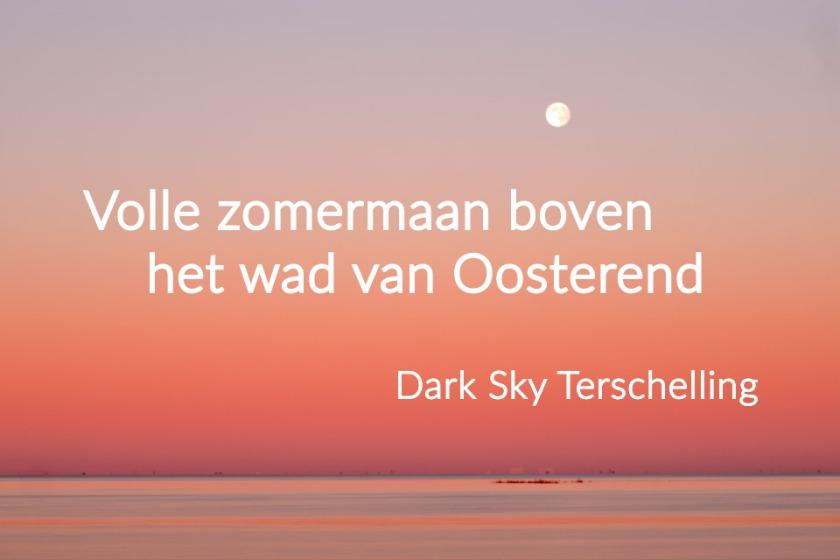 DarkSkyTerschelling: Volle zomermaan boven het wad van Oosterend