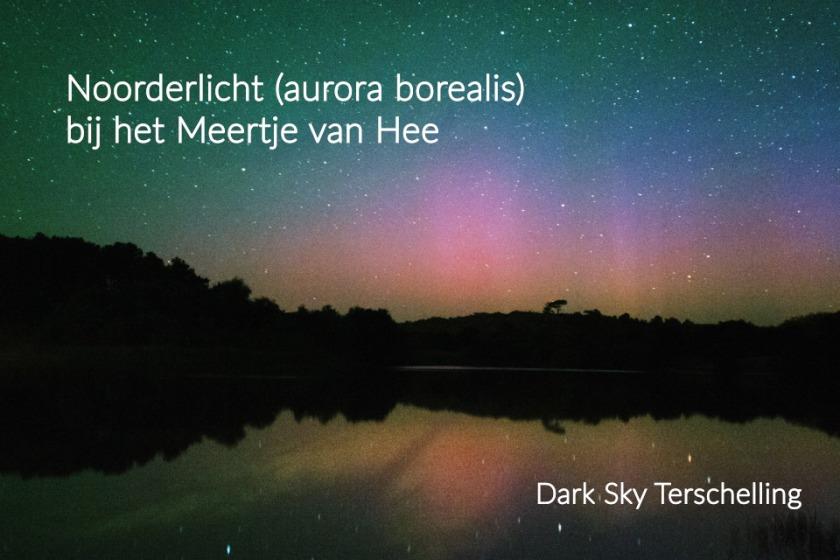 DarkSkyTerschelling: Noorderlicht (aurora borealis) bij het meertje van Hee