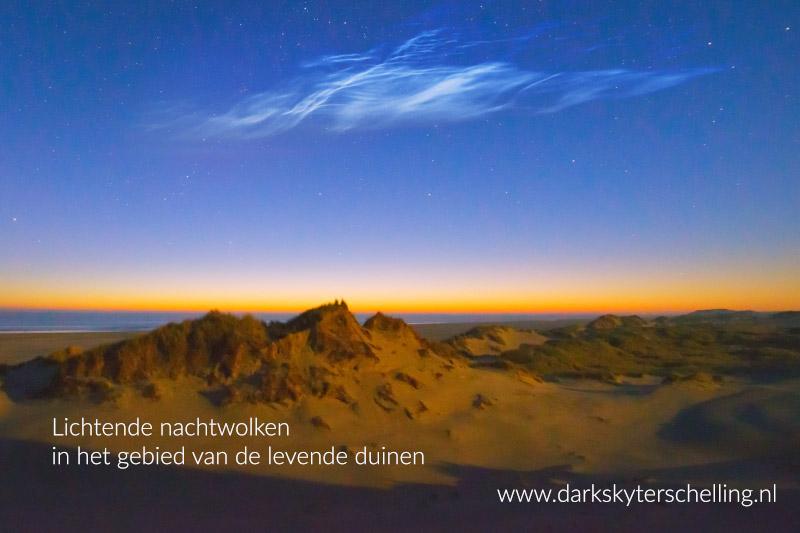 Dark Sky Terschelling - lichtende nachtwolken in het gebied van de levende duinen op Terschelling.